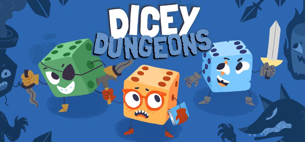 DiceyDungeons